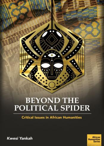 Beyond the Political Spider: Critical Issues in African Humanities
