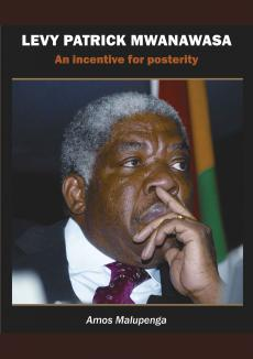 Levy Patrick Mwanawasa: An Incentive for Posterity