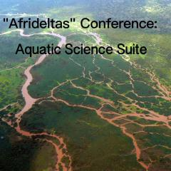 """Afrideltas"" Conference: Aquatic Science Suite"