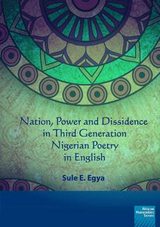 Nation, power and dissidence in third generation Nigerian poetry in English
