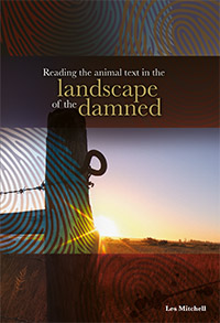 Reading the Animal Text in the Landscape of the Damned